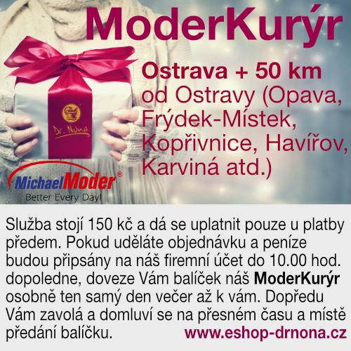Vánoce se blíží..... Dovoz na vaši adresu naším ModerKurýrem. Zatím je tato služba určena pouze pro:  Ostrava + 50 km od Ostravy (Opava, Frýdek-Místek, Kopřivnice, Havířov, Karviná atd.) Služba stojí 150 kč a dá se uplatnit pouze u platby předem. Pokud uděláte objednávku a peníze budou připsány na náš firemní účet do 10.00 hod. dopoledne, doveze Vám balíček náš ModerKurýr osobně večer až k vám. Dopředu Vám zavolá a domluví se na přesném času a místě předání balíčku.  Vzhledem k tomu, že přepravní služby mají doručovací doby čím dál tím delší (a to ještě nejsou Vánoce) a doručování je značně nespolehlivé, vyřešili jsme to (zatím pouze Ostrava + 50 km) vlastním rozvozem. Všechno zboží je skladem a balíček můžete mít doma ještě ten samý den večer, pokud ráno objednáte a zaplatíte do 10.00 hod. https://eshop-drnona.cz/